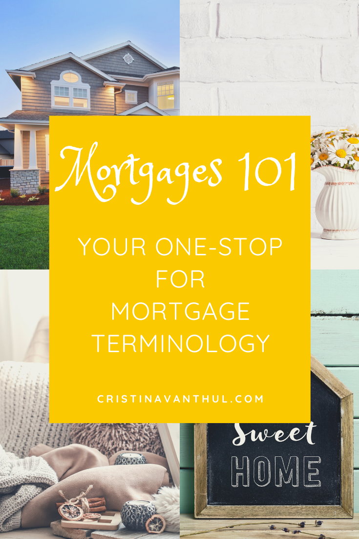 Mortgages 101 Your onestop blog for mortgage terminology