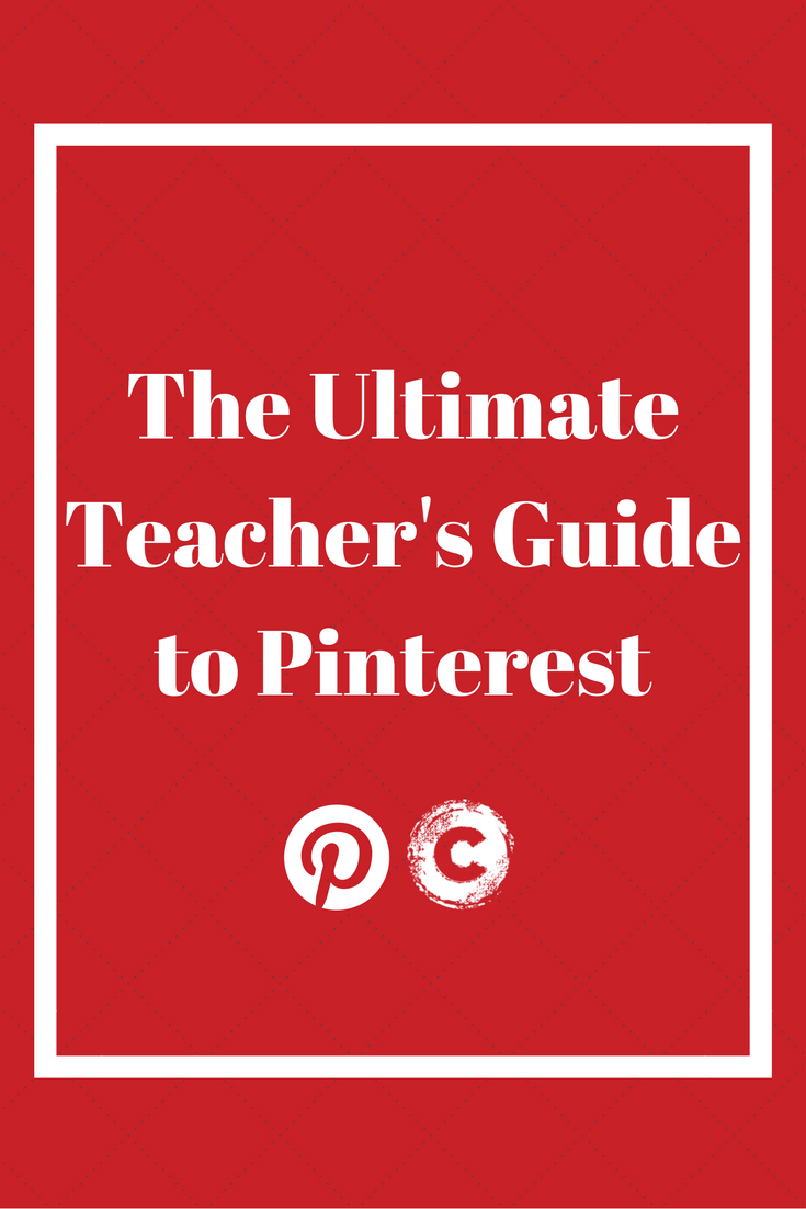 Teacher's Guide to Pinterest: How it works, Who to follow, Insider tips, and more!