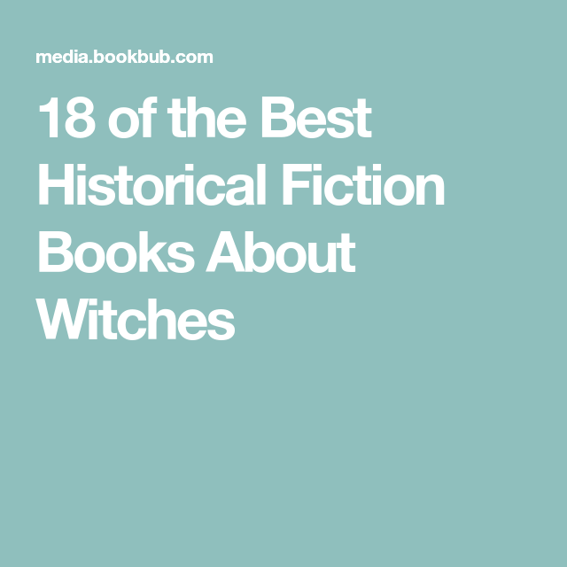18 Historical Fiction Books About Witches | Books I want to