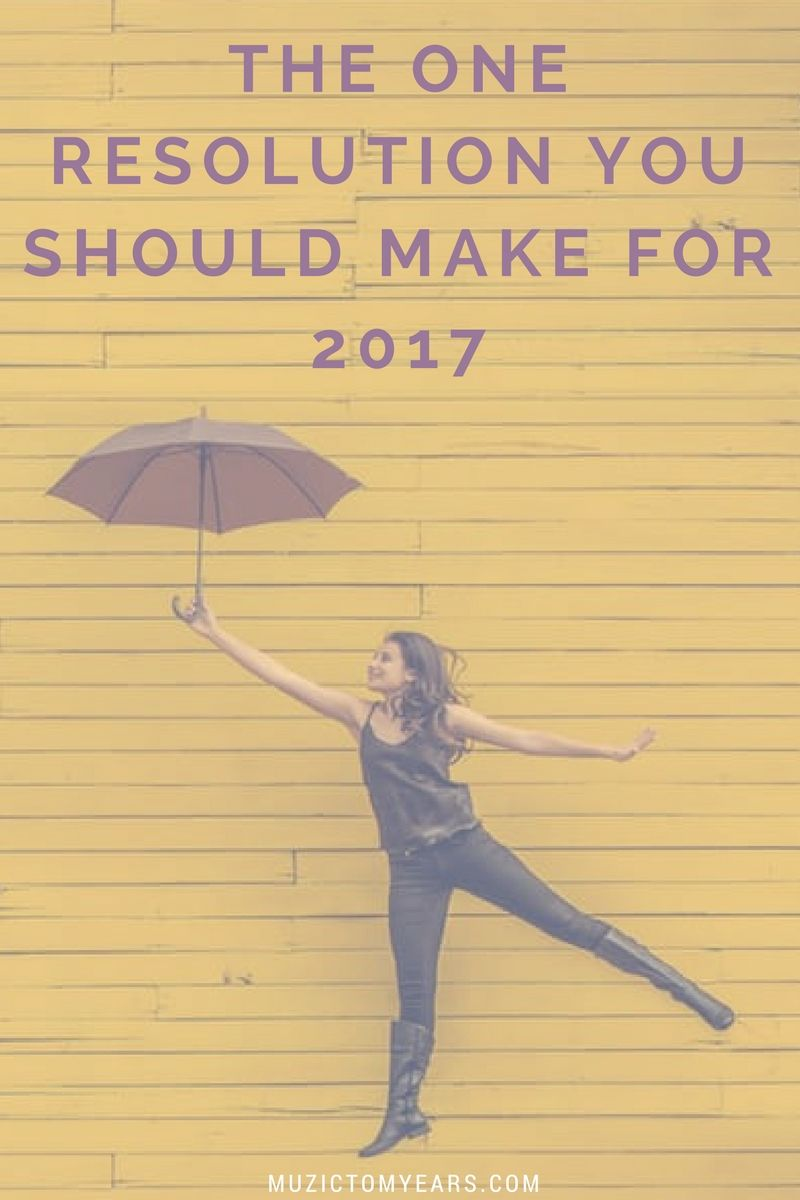 The One Resolution You Should Make for 2017- Resolutions often fail, mainly because we trust in the magic of the new year to change us. So you want 2017 to be your best year yet? Learn about this one resolution that can change your life.