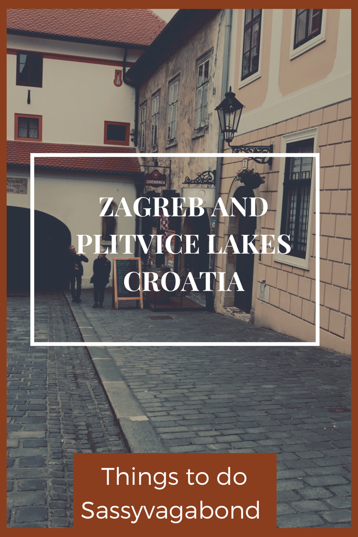 Zagreb And Plitvice National Park Best Things To Do Sassy Vagabond Plitvice National Park Plitvice Lakes National Parks