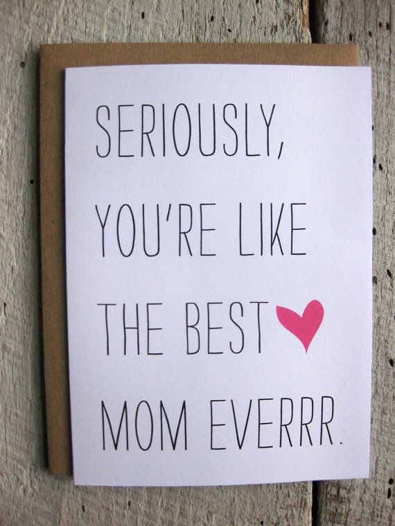 Mothers Day Card Moms Day Card Seriously You Re Like