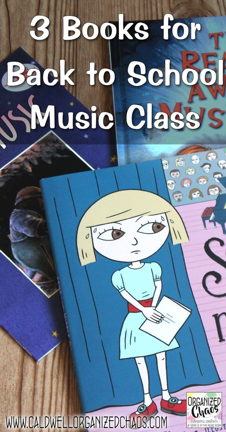 3 books for back to school music class music lessons for