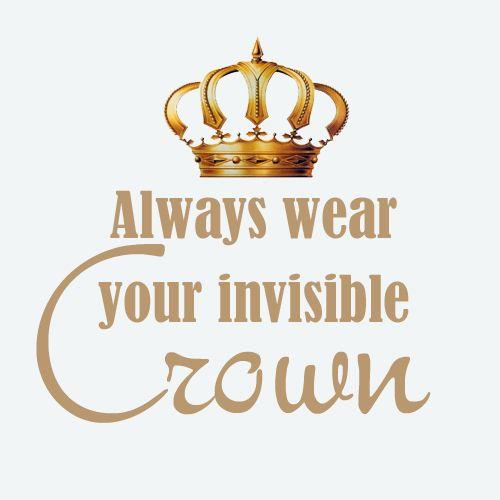 A L W A Y S Tiara Quote British Quotes Queen Quotes