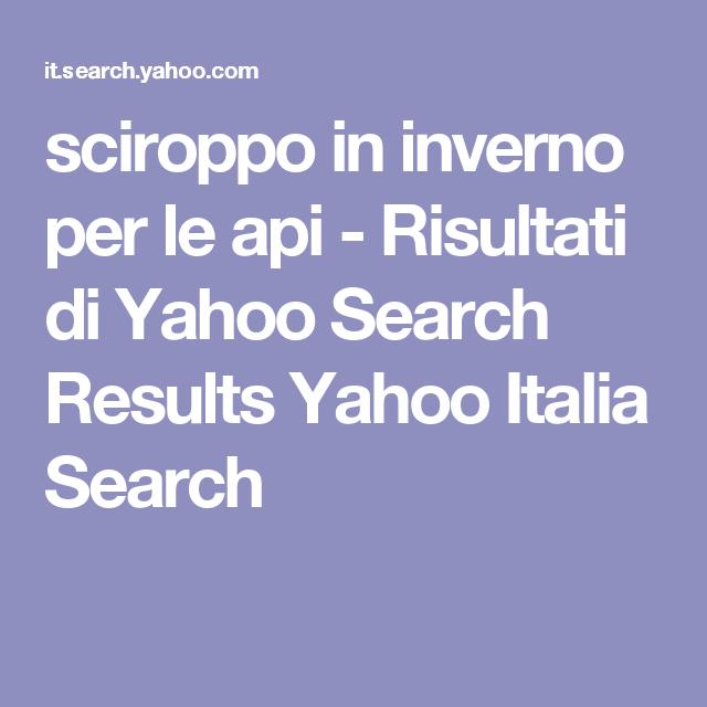 Sciroppo In Inverno Per Le Api Risultati Di Yahoo Search Results Italia