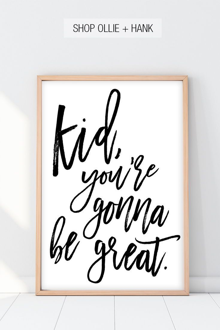 Toddler Wall Art | Kid You're Gonna Be Great Print images