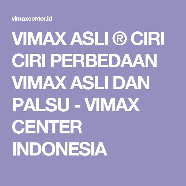 vimax asli ciri ciri perbedaan vimax asli dan palsu vimax