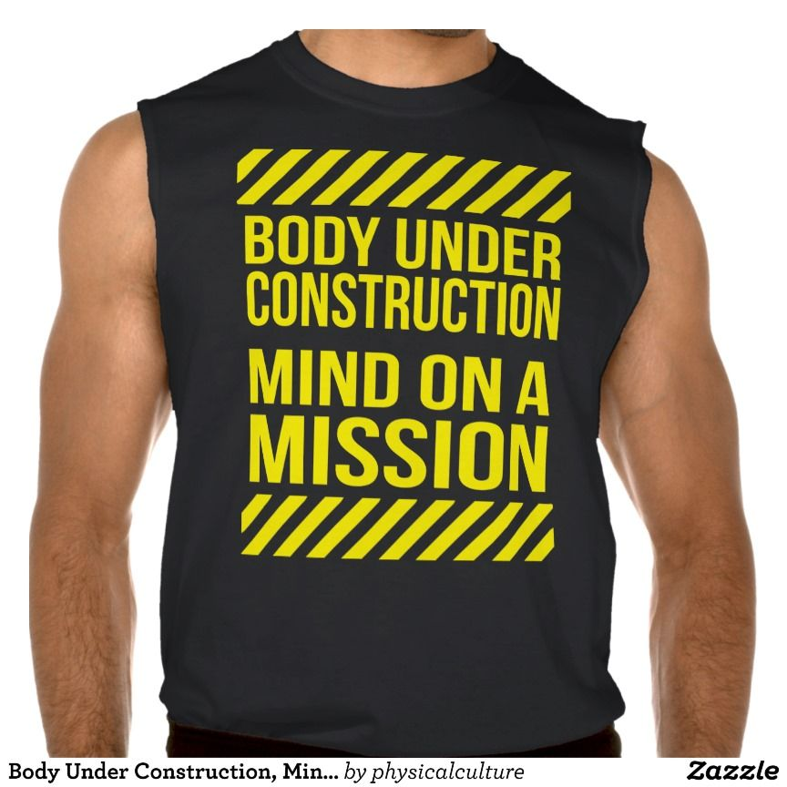 Body Under Construction, Mind on a Mission Sleeveless Shirts Tank Tops