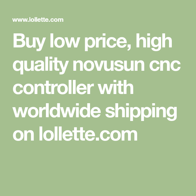 Buy low price, high quality novusun cnc controller with