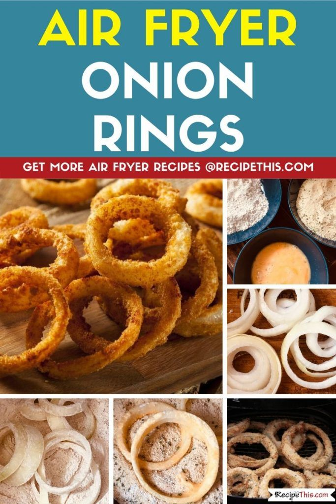 Flourless Air Fryer Onion Rings Recipe in 2020 Recipes