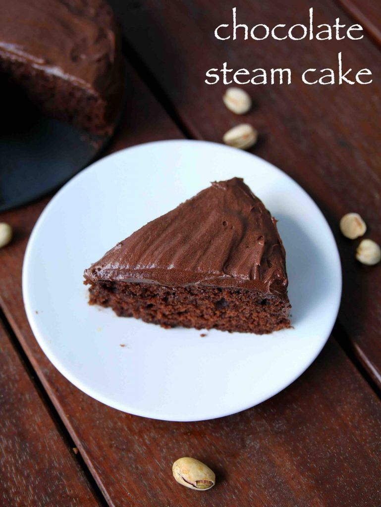 Steam Cake Recipe Eggless Steamed Sponge Chocolate Cake Recipe Steam Cake Recipe Eggless Cake Recipe Cake Recipes