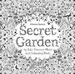 Secret Garden Book: an Inky Treasure Hunt & Coloring Book by Johanna Basford