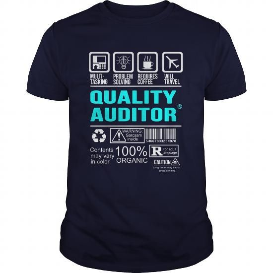 QUALITY AUDITOR T Shirts, Hoodies, Sweatshirts. CHECK PRICE ==► https://www.sunfrog.com/LifeStyle/QUALITY-AUDITOR-100350603-Navy-Blue-Guys.html?41382