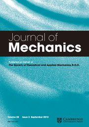 Journal of Mechanics - http://journals.cambridge.org/jom