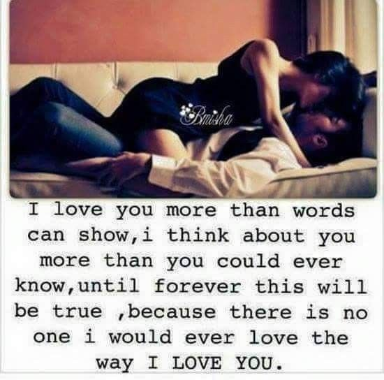 So unbelievably true! Can someone please punch me? Cause I still can't believe this is real and a love like this truly exists! Thank you lord, for giving me his kind of love ... he truly adores me and worships the ground I walk on. He is simply amazing in every way possible!