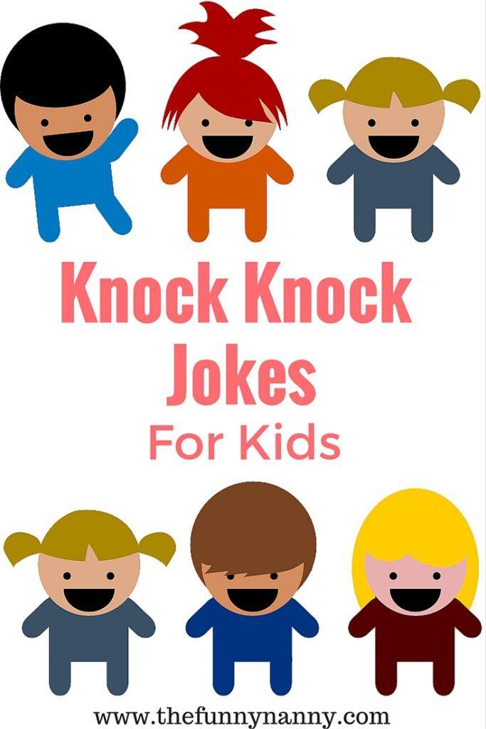 Knock Knock Jokes For Kids Knock Knock Jokes Jokes For Kids Jokes