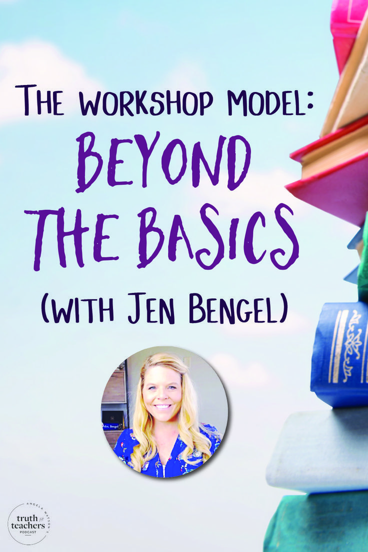 The workshop model Beyond the basics is part of Reading workshop, Teacher development, Mini lessons, Teacher planning, Teaching strategies, Teacher inspiration - You can use the workshop model with ANY age of students and ANY subject area  Jen's going to do a deep dive into an ELA or reading workshop model