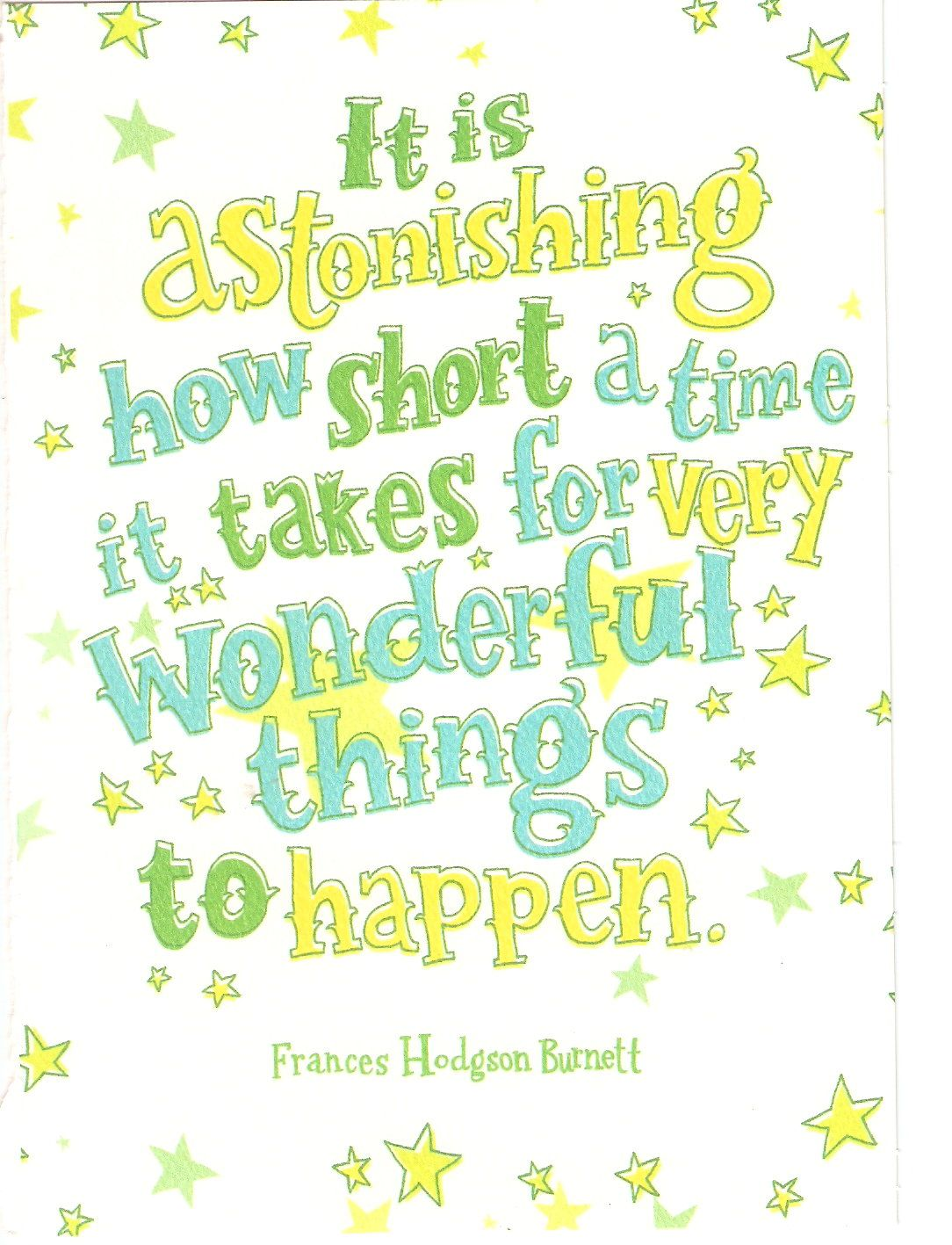 So True Especially When Youve Been Waiting For Good News And Yes Words Of Wisdom Again From A 99 Cent Trader Joes Greeting Card