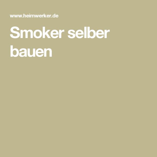 Smoker selber bauen