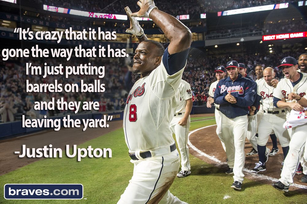It S Crazy That It Has Gone The Way That It Has I M Just Putting Barrels On Balls And They Are Leaving Atlanta Braves Atlanta Braves Baseball Baseball Quotes