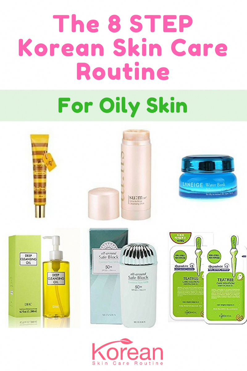 The Korean Skin Care Routine Can Be Adapted To Any Type Of Skin Find Out What Products We Recommend For Each In 2020 Oily Skin Care Korean Skincare Routine Skin Care
