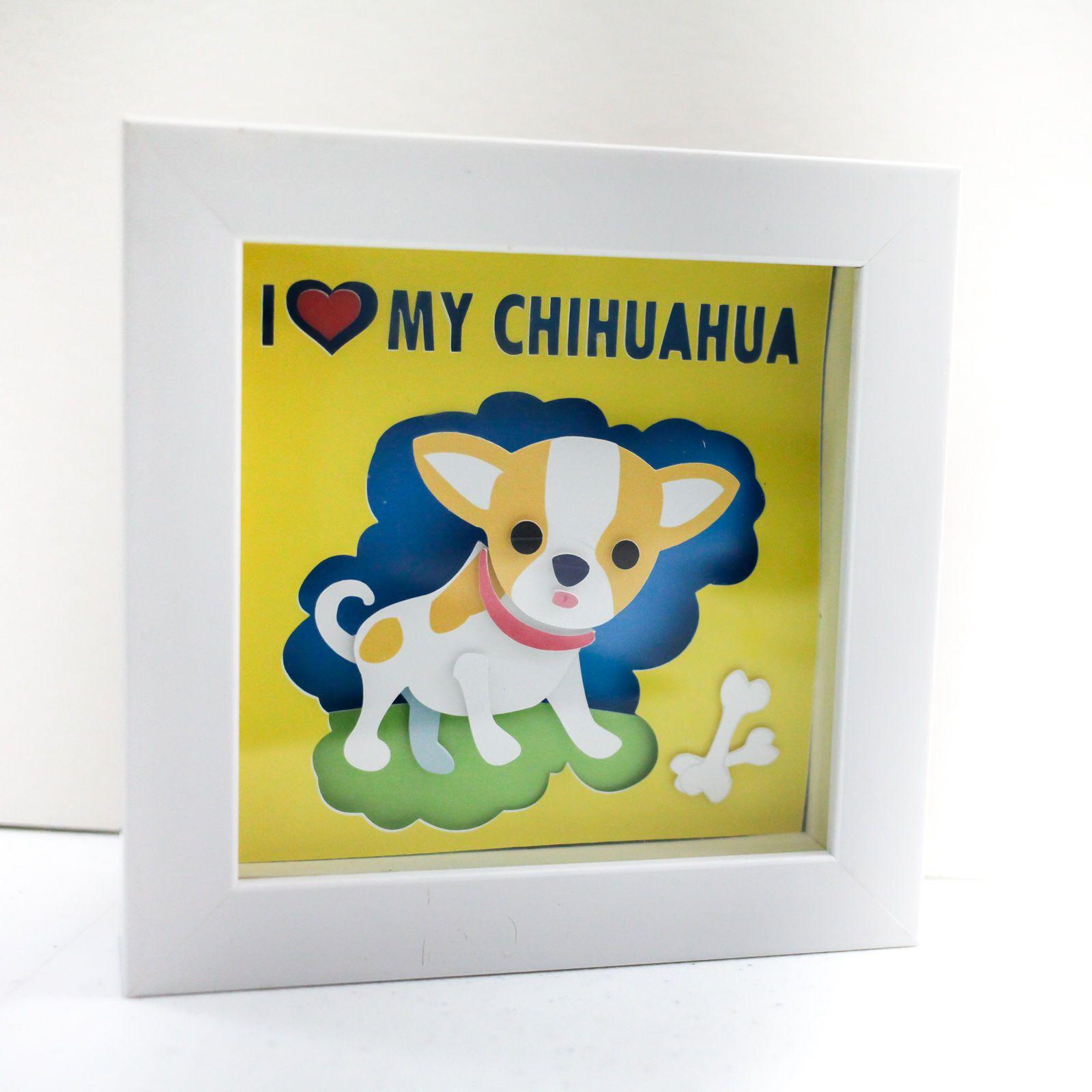 I love my Chihuahua\