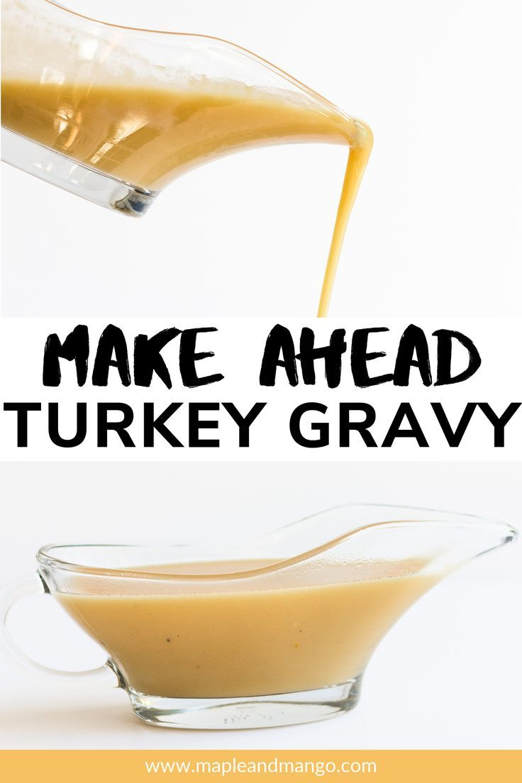 Make Ahead Turkey Gravy Learn how to make the most delicious makeahead turkey gravy recipe Say goodbye to last minute stress