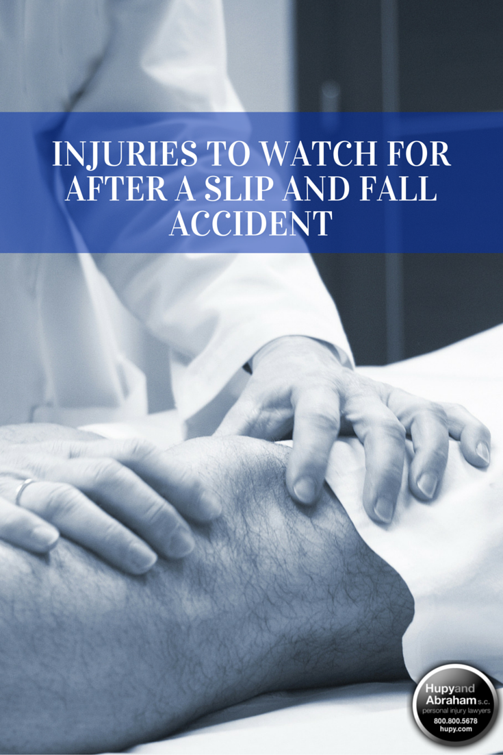 Injuries to Watch for After a Slip and Fall Accident (With