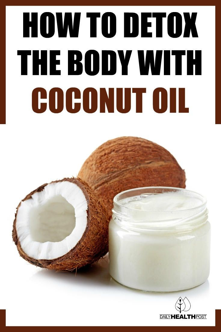 Buy herbal coconut weight loss - How To Detox With A Coconut Oil Cleanse To Get Rid Of Parasites Viruses And Fungal Infections Via Coconut Oil Capsules Weight Loss