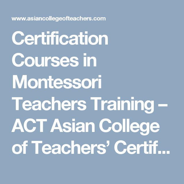 Certification Courses In Montessori Teachers Training Act Asian