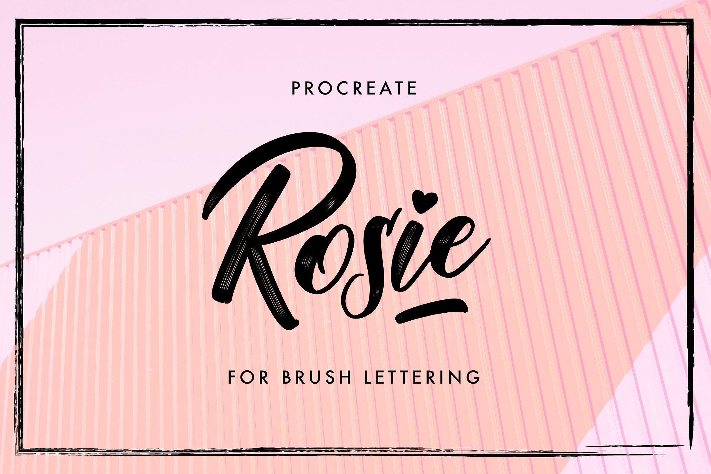 Download Rosie - Procreate Lettering Brush | Lettering, Procreate ...