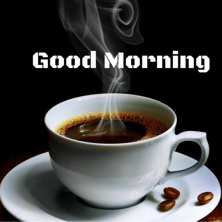 Good Morning Whatsapp Image Tea Good Morning Images Funny Good Morning Images Cute Good Morning Images