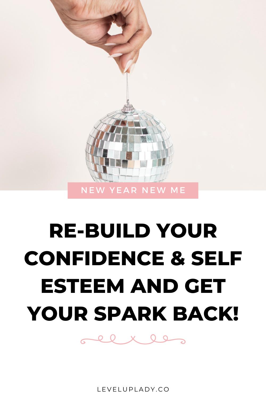 Confidence And Self Esteem Building