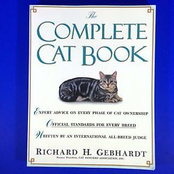 The Complete Cat Book Richard H Gebhardt Softcover Every Phase Of