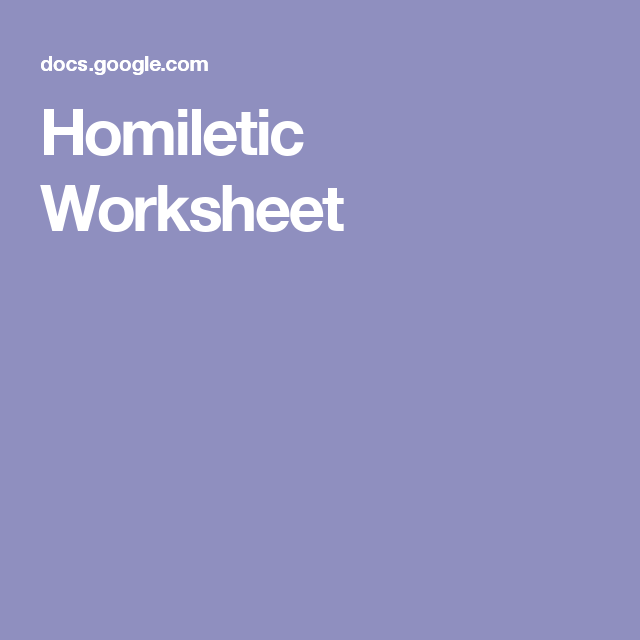 Homiletic Worksheet | BSF | Worksheets, Study techniques