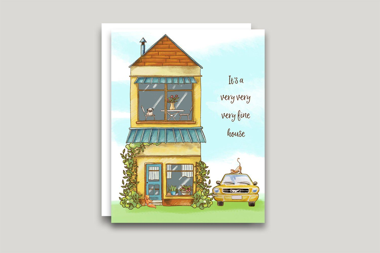 New Home Greeting Card Our House Is A Very Very Very Fine House