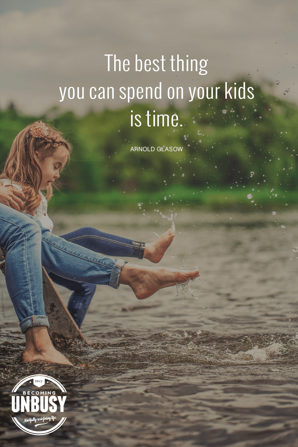The Best Thing You Can Spend On Your Kids Is Time Yes Playful