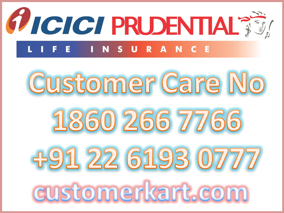 Icici Prudential Life Insurance Customer Care No Life Insurance