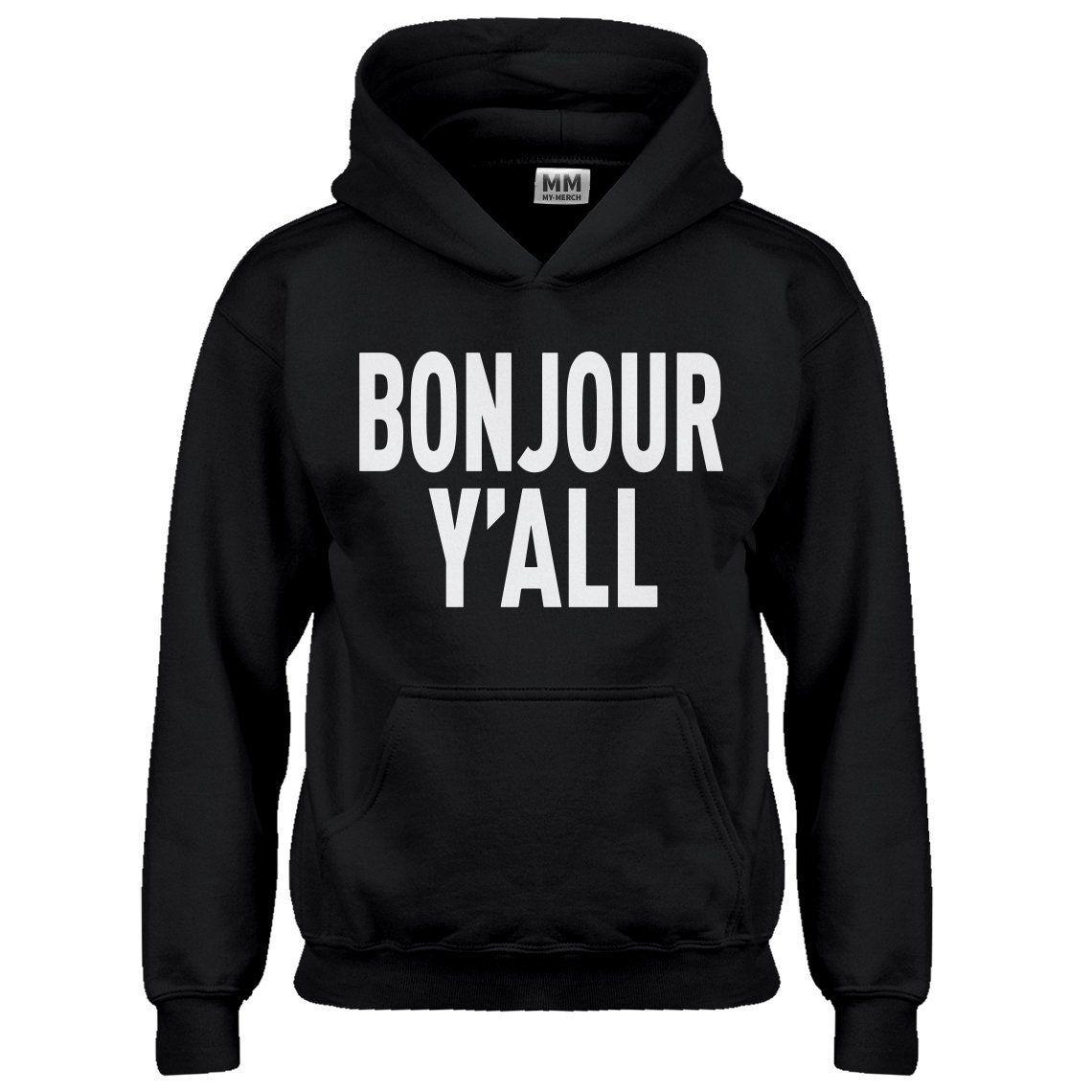 Hoodie Bonjour Yall Kids Hoodie Hoodies Shirts School Shirts