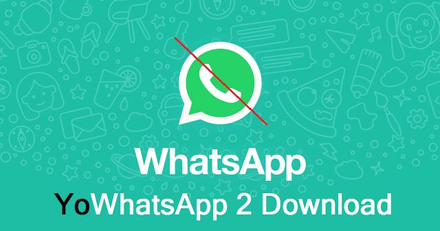 YoWhatsApp2 APK Download Free 2019 and Review   YoWhatsApp   Likes