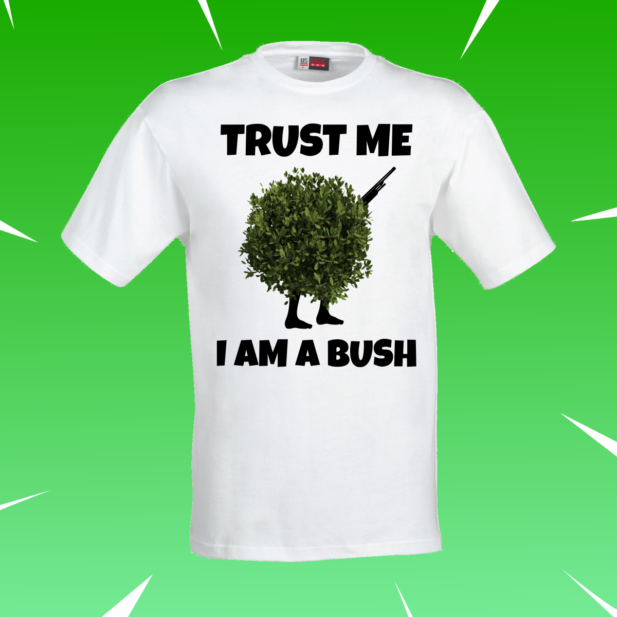 Trust Me I Am A Bush Fortnite Merch Gaming Clothes Fortnite Minion Birthday Party