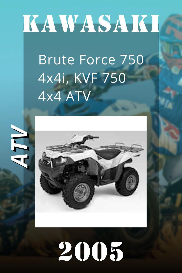 2005 Kawasaki Brute Force 750 4x4i Kvf 750 4x4 Atv Service Manual Atv Kawasaki Repair Manuals