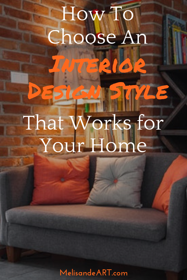 How To Choose A Home Decor Style That You Will Love Home Design
