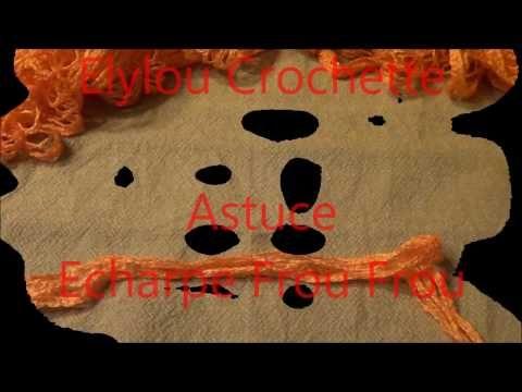 Astuce écharpe frou frou facile / crochet tutorial: frilly scarf - YouTube (avec images ...
