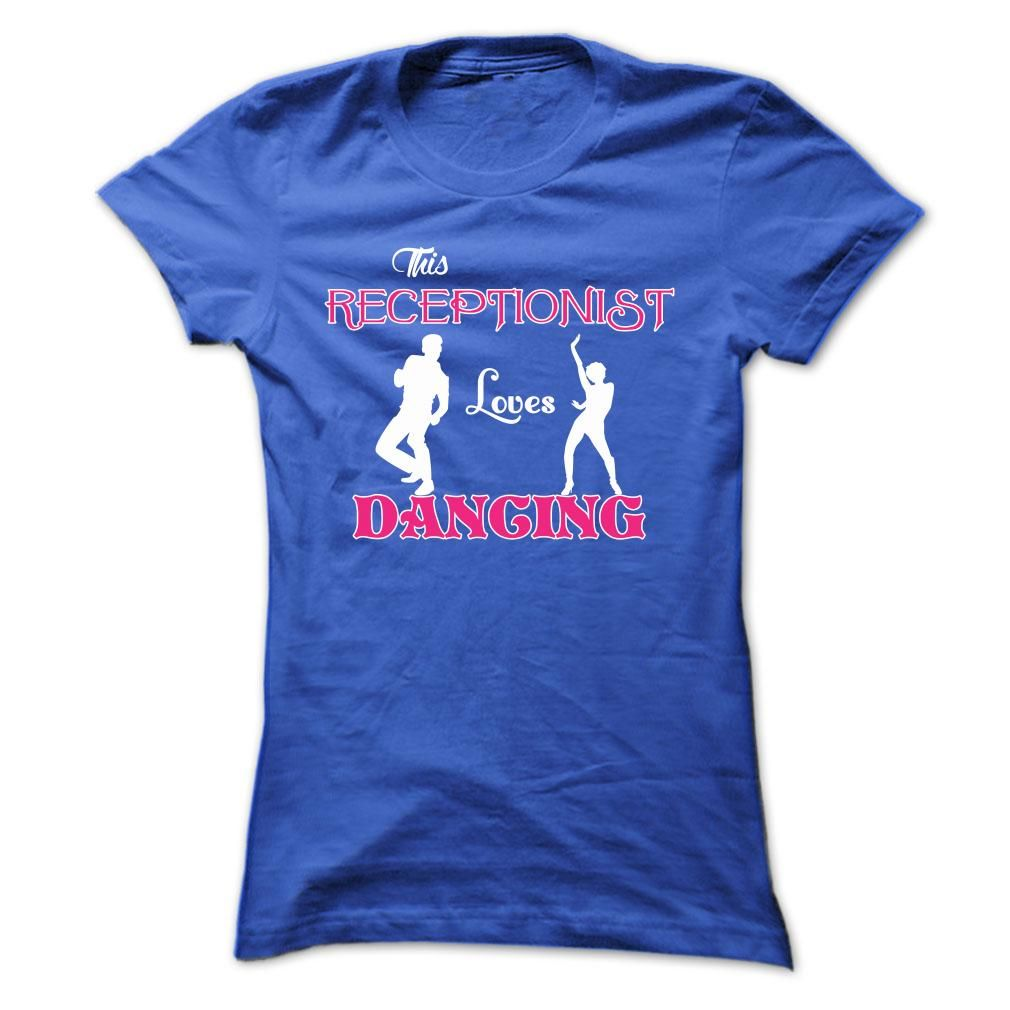 This Receptionist Love Dancing Edited T Shirt
