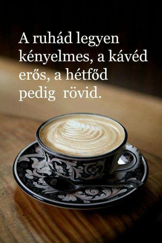 reggeli idézetek képekkel Pin by Subics Edina on Inspiráció ❤ Idézetek   Good morning