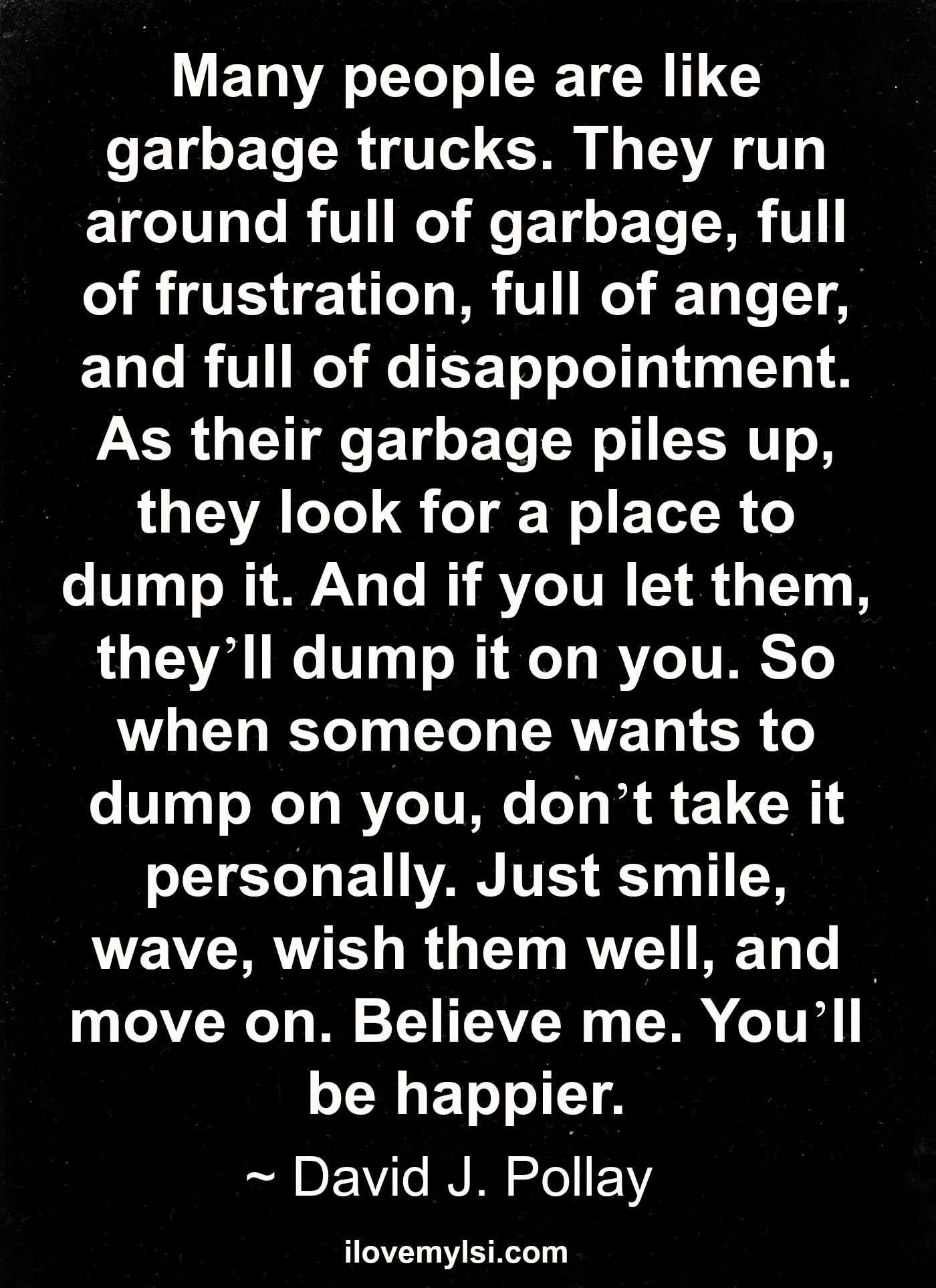 garbage cans tips you absolutely have to do. Toxic People Quotes | Wave Goodbye And Send Them Away Garbage Cans Tips You Absolutely Have To Do