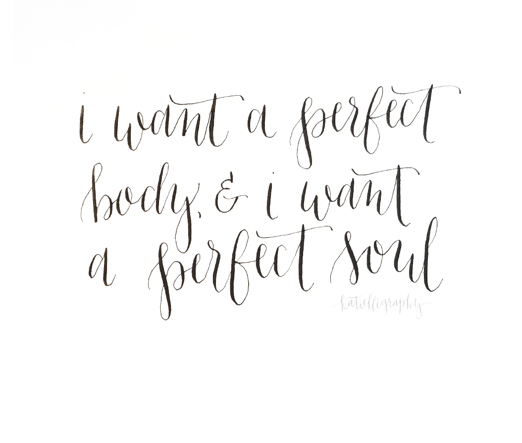 I want a perfect body