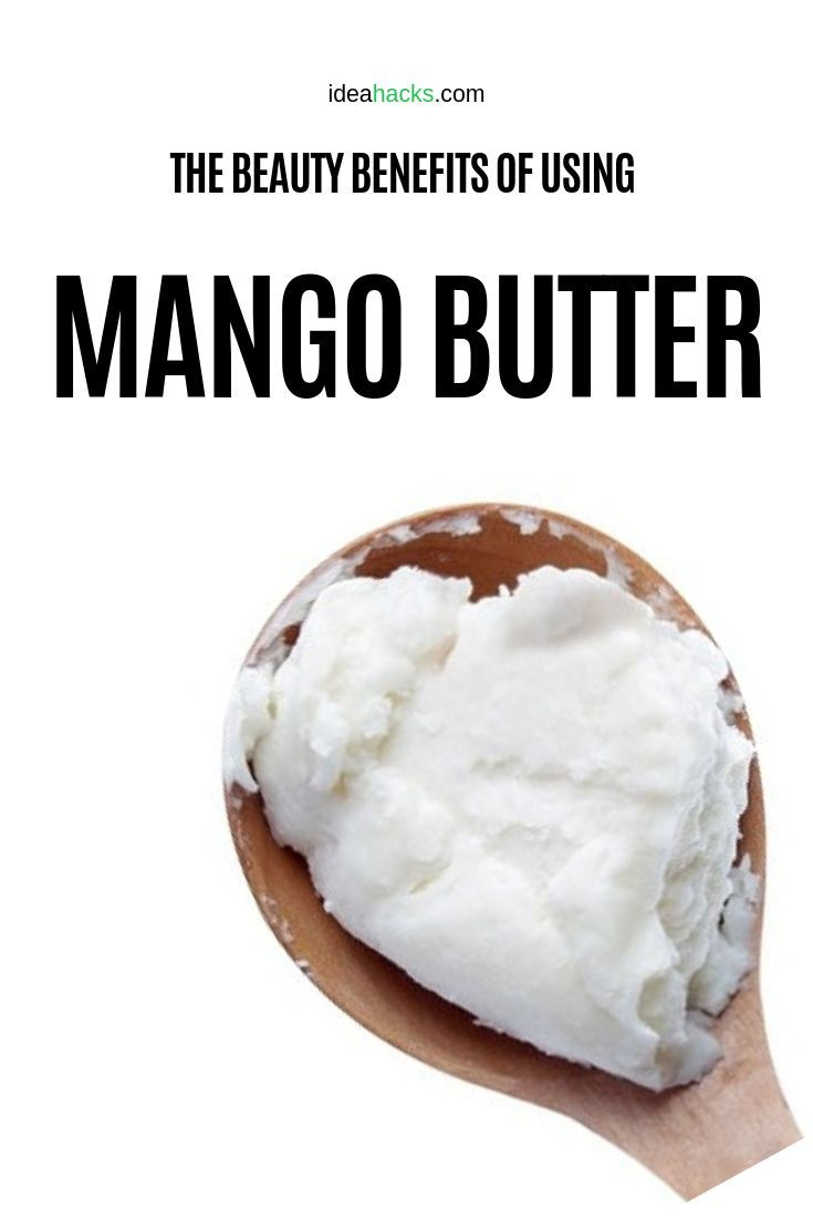 16 reasons to start using mango butter in your home with