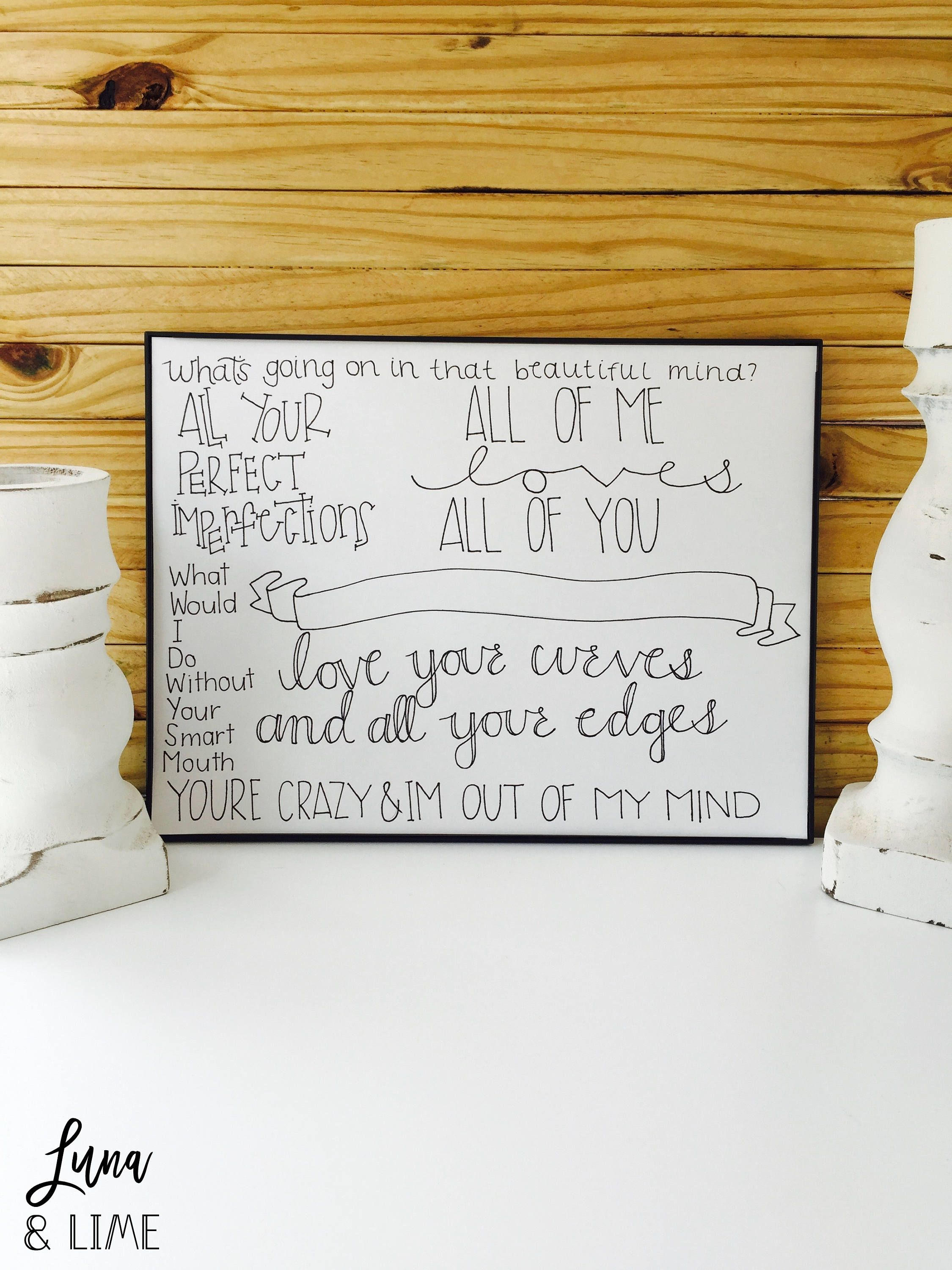 All Of Me Print Anniversary Present Paper Gifts For Her Custom S Wedding Gift First Dance Song Lyrics Art By Lunaandlime